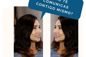 ¿Cómo te comunicas contigo mismo?